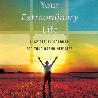 Your Extraordinary Life